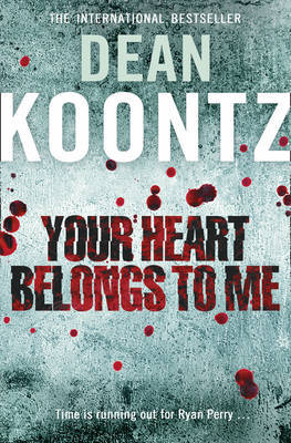 Your Heart Belongs to Me by Dean Koontz image