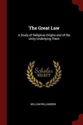 The Great Law by William Williamson image