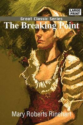 The Breaking Point by Mary Roberts Rinehart