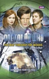 Doctor Who: The Way Through the Woods by Una McCormack