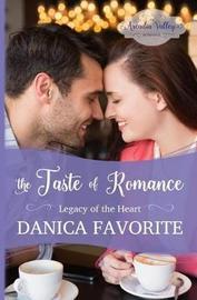 The Taste of Romance by Danica Favorite