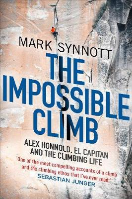 The Impossible Climb by Mark Synnott