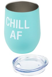 Say What: Metal Wine Tumbler - Chill Af (Aqua)