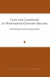 Land and Landscape in Nineteenth-Century Ireland image