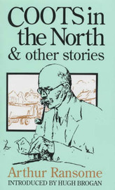 Coots in the North and Other Stories by Arthur Ransome image