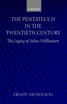 The Pentateuch in the Twentieth Century by Ernest W. Nicholson image