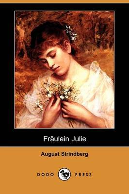Fraulein Julie (Dodo Press) by August Strindberg image