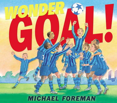 Wonder Goal! by Michael Foreman image