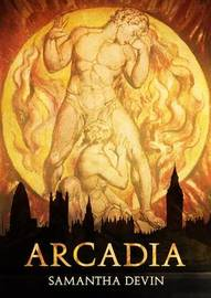 Arcadia: Una Tragedia Moderna by Samantha Devin