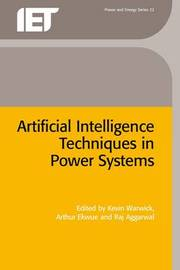 Artificial Intelligence Techniques in Power Systems