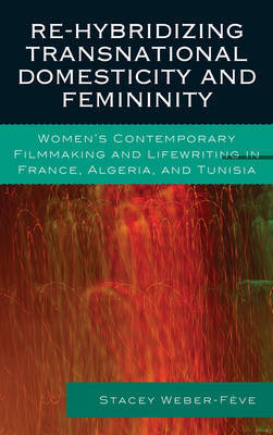 Re-hybridizing Transnational Domesticity and Femininity by Stacey Weber-Feve image