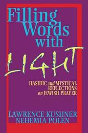 Filling Words with Light by Lawrence Kushner