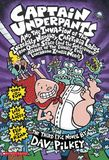 Captain Underpants and the Invasion of the Incredibly Naughty Cafeteria Ladies from Outer Space (Book 3) by Dav Pilkey