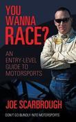 You Wanna Race? by Joe Scarbrough