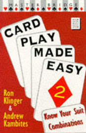 Card Play Made Easy: v. 2 by Andrew Kambites image
