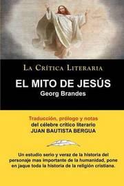 El Mito de Jess by Georg Brandes