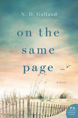 On the Same Page by N D Galland