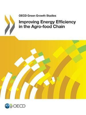 Improving energy efficiency in the agro-food chain