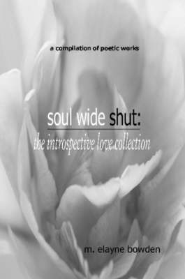 Soul Wide Shut by M. Elayne Bowden image