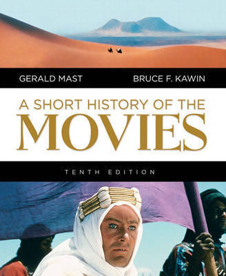 A Short History of the Movies by Bruce F Kawin