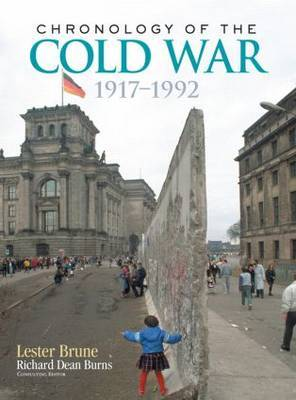 Chronology of the Cold War by Lester H Brune image