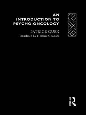 An Introduction to Psycho-oncology by Patrice Guex image