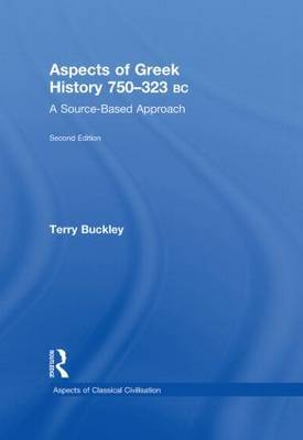 Aspects of Greek History 750-323BC by Terry Buckley image