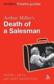 "Arthur Miller's ""Death of a Salesman"" by Peter L. Hays image"