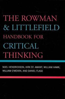 The Rowman & Littlefield Handbook for Critical Thinking by Noel Hendrickson image