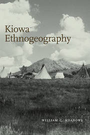 Kiowa Ethnogeography by William C Meadows image