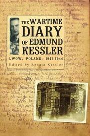 The Wartime Diary Of Edmund Kessler by Edmund Kessler image