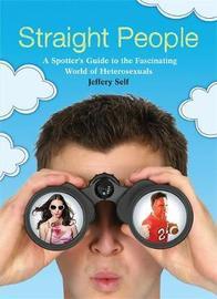 Straight People by Jeffery Self