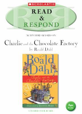 Charlie and the Chocolate Factory by Charlotte Raby