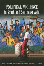 Political violence in South and Southeast Asia by United Nations University