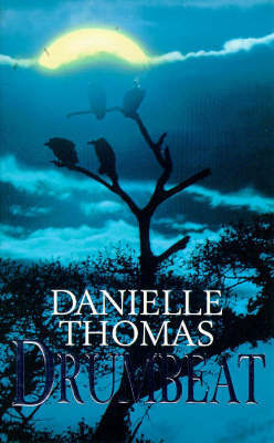 Drumbeat by Danielle Thomas