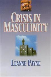 Crisis in Masculinity by Leanne Payne image