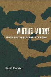 Whither Fanon? by David Marriott