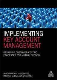 Implementing Key Account Management by Javier Marcos