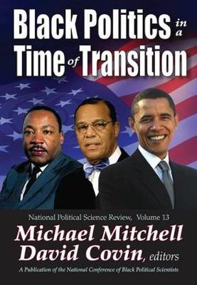 Black Politics in a Time of Transition by David Covin