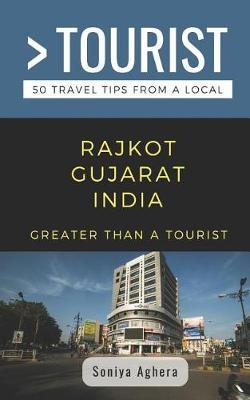 Greater Than a Tourist- Rajkot Gujarat India by Greater Than a Tourist