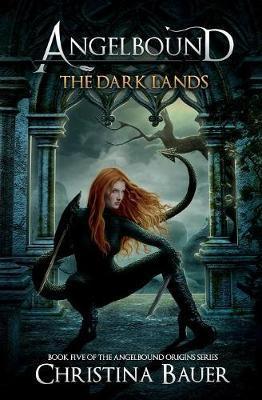 The Dark Lands by Christina Bauer