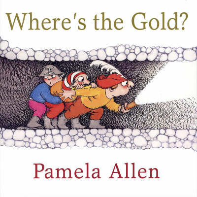 Where's the Gold by Pamela Allen image