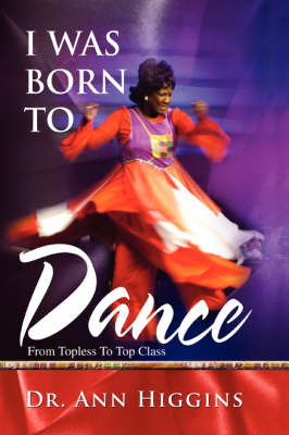 I Was Born to Dance by Ann Higgins image