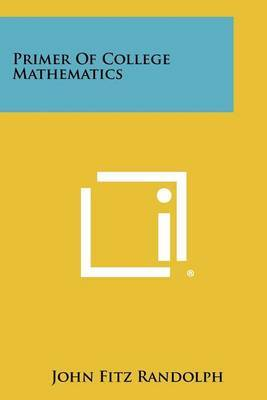 Primer of College Mathematics by John Fitz Randolph image