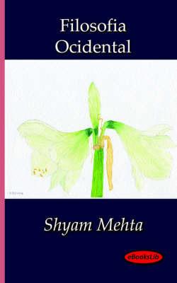 Filosofia Ocidental by Shyam Mehta