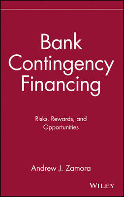 Bank Contingency Financing by Andrew J. Zamora image