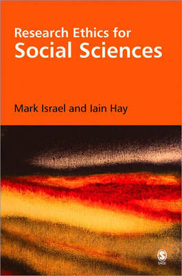 Research Ethics for Social Scientists by Mark Israel