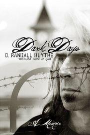 Dark Days by Randy Blythe
