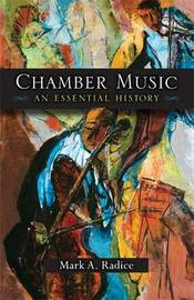 Chamber Music by Mark A. Radice