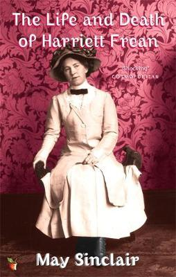 The Life And Death Of Harriett Frean by May Sinclair image